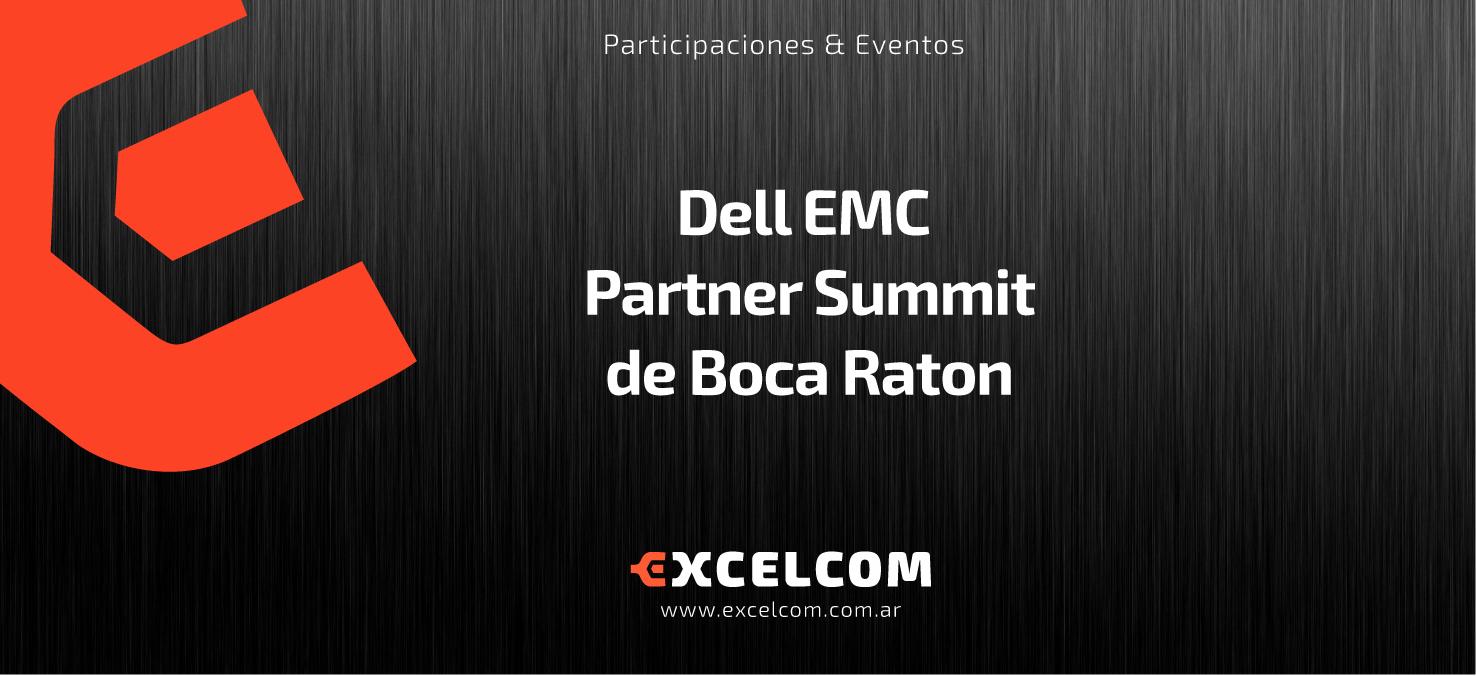 Excelcom estará presenta en Dell EMC Partner Summit de Boca Raton