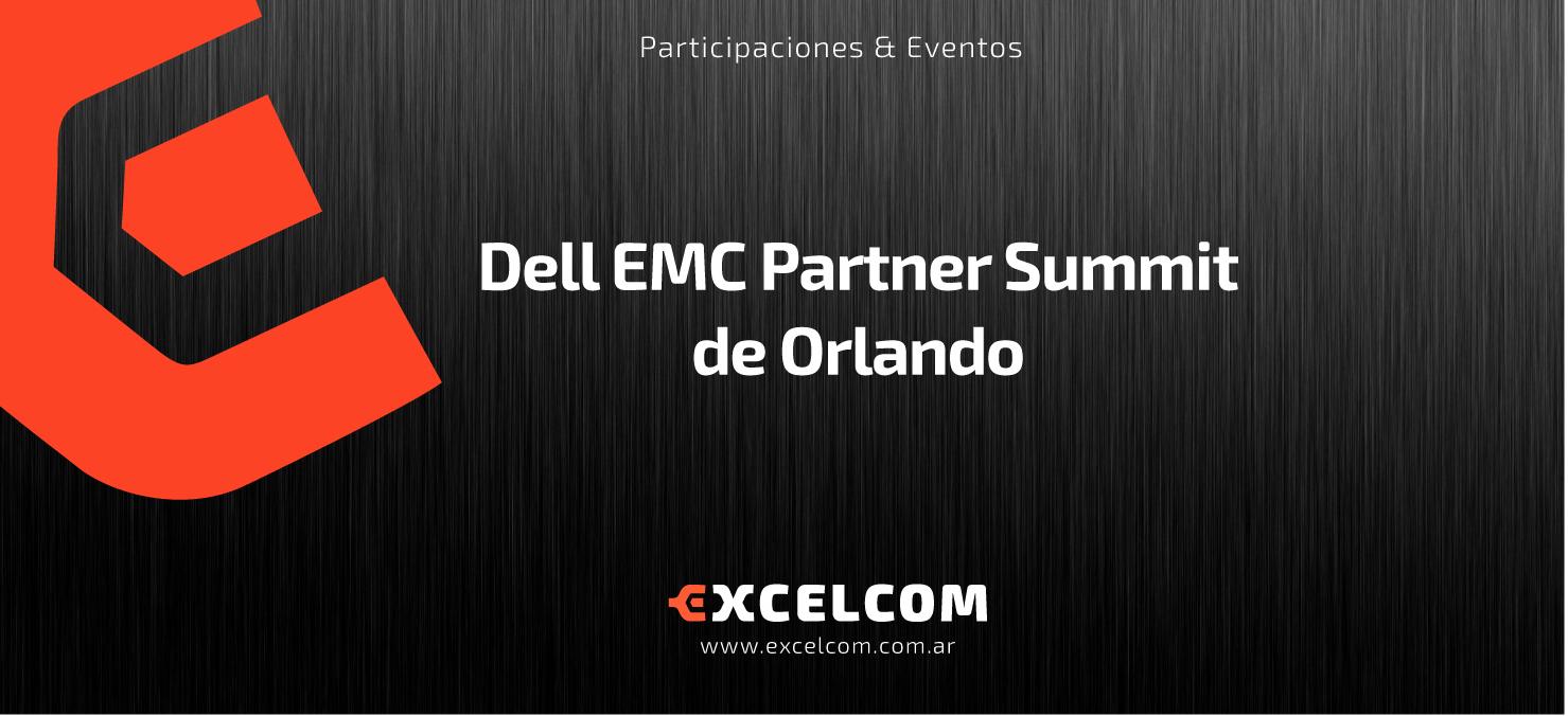 Excelcom estará presenta en Dell EMC Partner Summit de Orlando