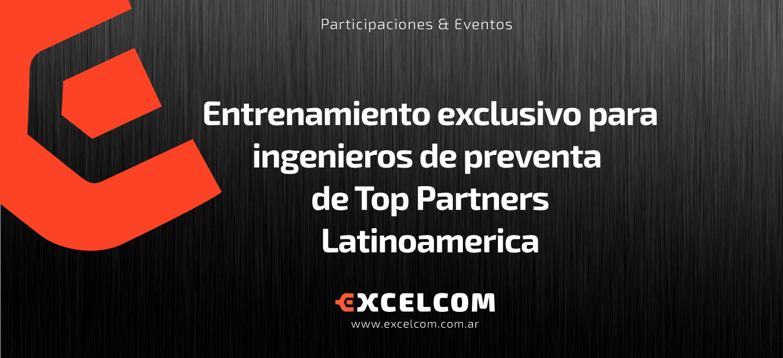 Entrenamiento exclusivo para ingenieros de preventa de Top Partners Latinoamerica