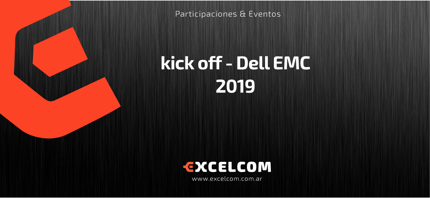 kick off – Dell EMC